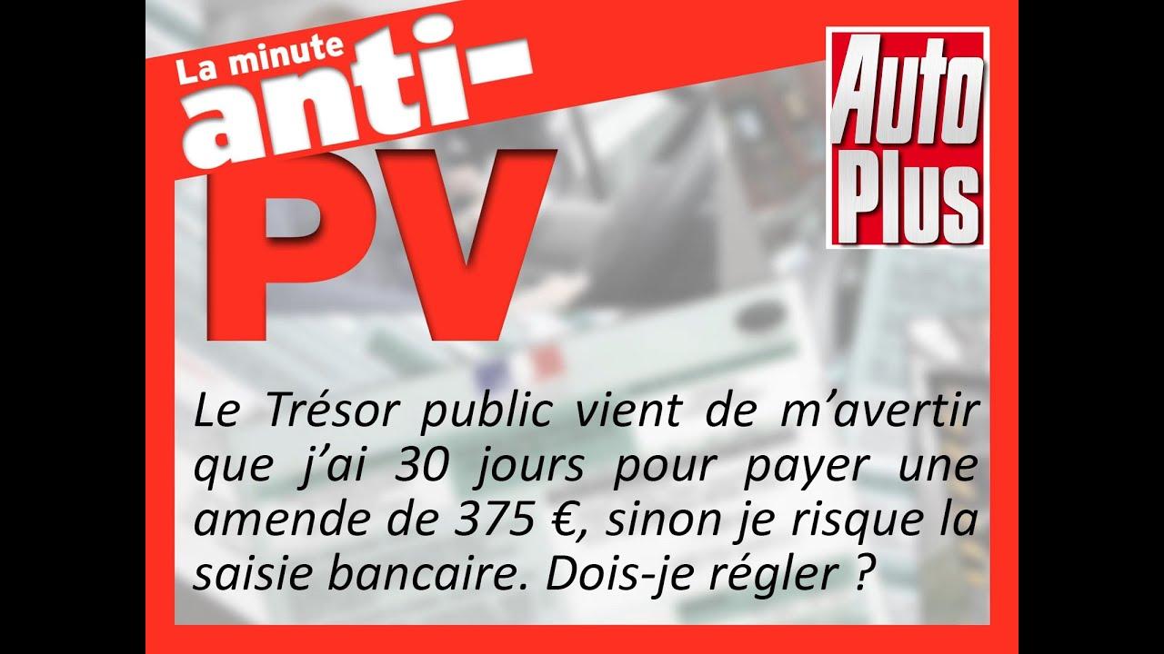 Saisie Bancaire Trop Tard Pour Contester Le Pv Youtube