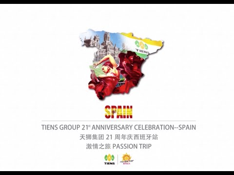 TIENS GROUP 21st ANNIVERSARY - SPAIN