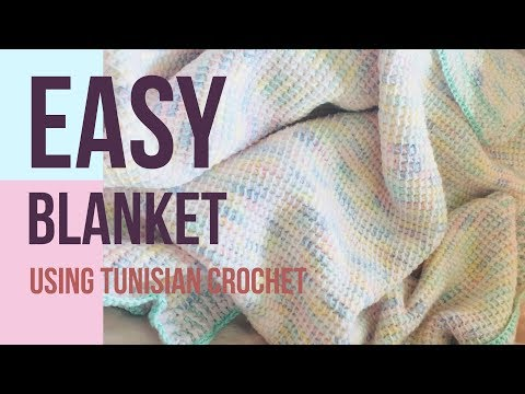 Easy Blanket Using Tunisian Crochet