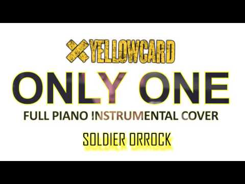 Yellowcard - Only One (Full Piano Instrumental Cover) | SOLDIER ORROCK