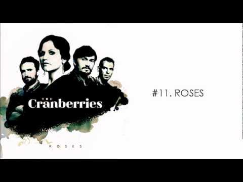 The Cranberries - Roses (Album Version/Full Song)