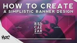 Photoshop Tutorial: Creating a Simplistic Banner Design