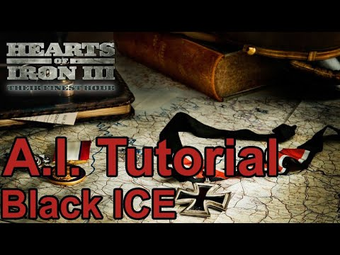 A.I. Tutorial Special for Hearts of Iron 3: Black ICE 10.41  