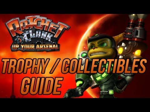 Ratchet And Clank 3 Up Your Arsenal Trophy Collectibles Guide