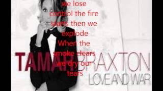 Tamar Braxton Love And War Lyrics