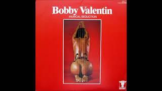 BOBBY VALENTÍN: Musical Seduction.