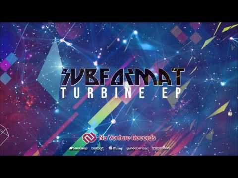 Subformat - Turbine EP: Release Mix [NVR035: OUT NOW!]