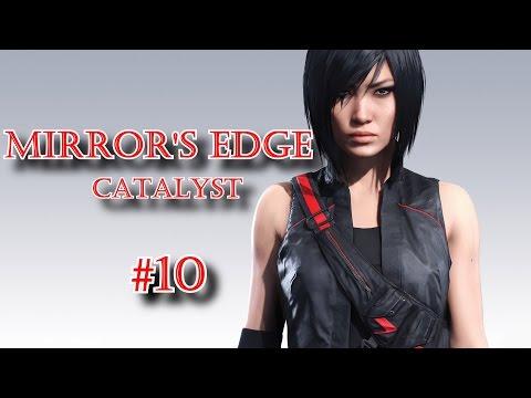 Mirror's Edge Catalyst / Isabel Kruger mı? / Bölüm 10 / Türkçe Oynanış
