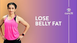 Belly Fat Burning Workout by Cult Fit | Lose Belly Fat | No Equipment | Cult Fit | Cure Fit