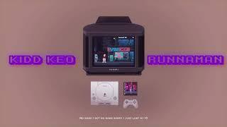 KIDD KEO - RUNNAMAN (AUDIO)