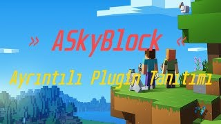 Minecraft - ASkyBlock Plugini Ayrıntılı Tanıtım