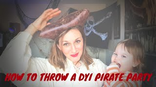 How to Throw a DYI Pirate Party (on a budget!) | kids birthdays