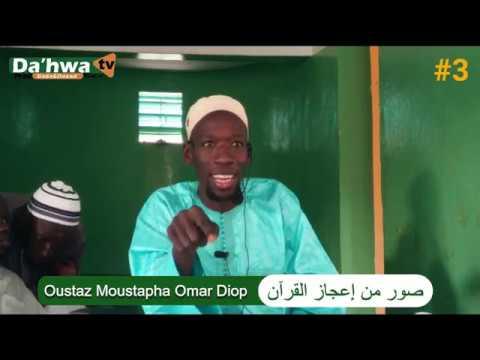 Download Dahwa TV - Émission Miracles du saint coran l Oustaz Moustapha Omar Diop P3 صور من إعجاز القرآن