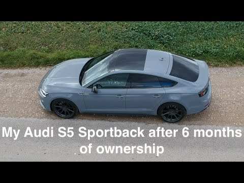 My Audi S5 Sportback after 6 months of ownership