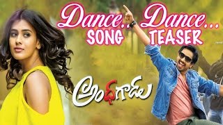 Dance Dance Song Teaser | Andhhagadu Movie | Hebah Patel | Veligonda Srinivas