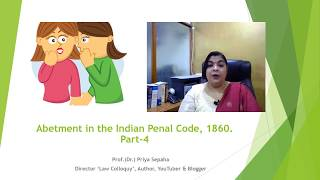 Abetment in the Indian Penal Code, 1860. Part-4