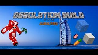 Minecraft: Desolation Buil Burj al arab