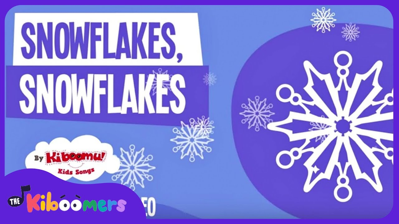 Snowflakes Snowflakes | Winter Songs for Kids | Snowflakes Song | Lyric Video | The Kiboomers