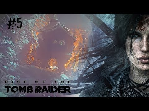 Rise Of The Tomb Raider # 5 Баба Яга. Начало