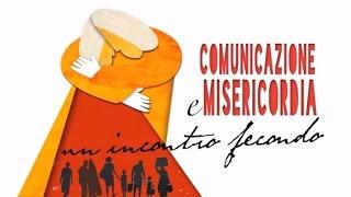 Comunicazione e misericordia