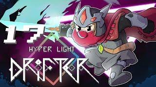 Hyper Light Drifter | Let's Play Ep. 17 | Super Beard Bros.