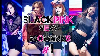 Download Video BLACKPINK - Sexy Moments #1 MP3 3GP MP4