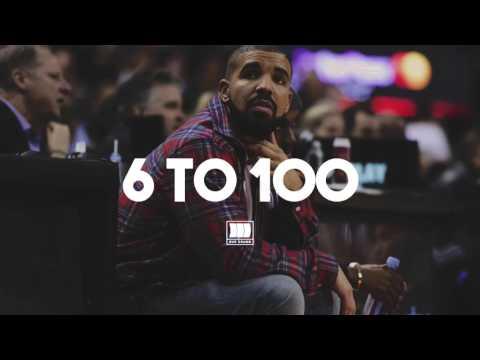 """(FREE) Drake Type Beat - """"6 to 100"""""""