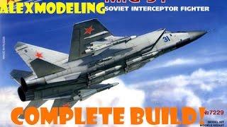 AlexModeling ZVEZDA 1/72 MIG-31 COMPLETE BUILD!