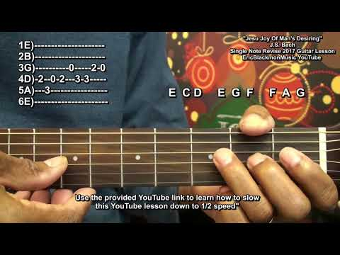 How To Play Jesu Joy Of Man's Desiring On Guitar Revised Lesson J.S Bach Eric Blackmon Guitar