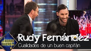 Rudy Fernández cuenta las cualidades que tiene que tener un buen capitán - El Hormiguero 3.0