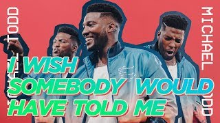 I wish somebody would have told me | Elevation YTH | Mike Todd