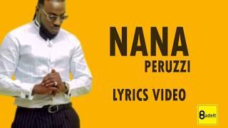 Peruzzi - Nana (Lyrics Video)