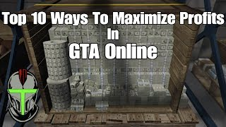 Top 10 Ways To Maximize Profits In GTA Online!