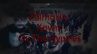 The CHOSHEK ZalmoxiS: - Kovnt ov The Gypsies(Black Metall Pro)