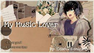 My Music Lover   Osamu x Y/n   Part 2  