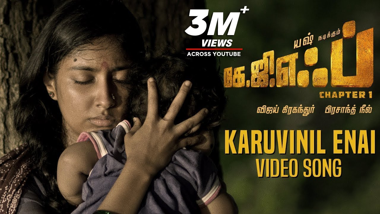 Karuvinil Enai Full Video Song | KGF Tamil Movie | Yash | Prashanth Neel | Hombale Films