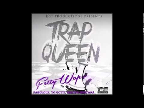Trap Queen (Remix) - Fetty Wap Ft. French Montana, Yo Gotti & Fabolous