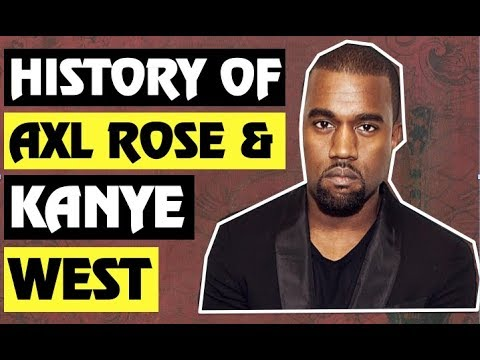 Guns N' Roses: True Story Behind Axl Rose and Kanye West