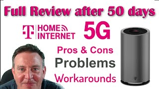 🔴Full Review - Tmobile 5G Home Internet, after 50 days - pros, cons, problems and solutions
