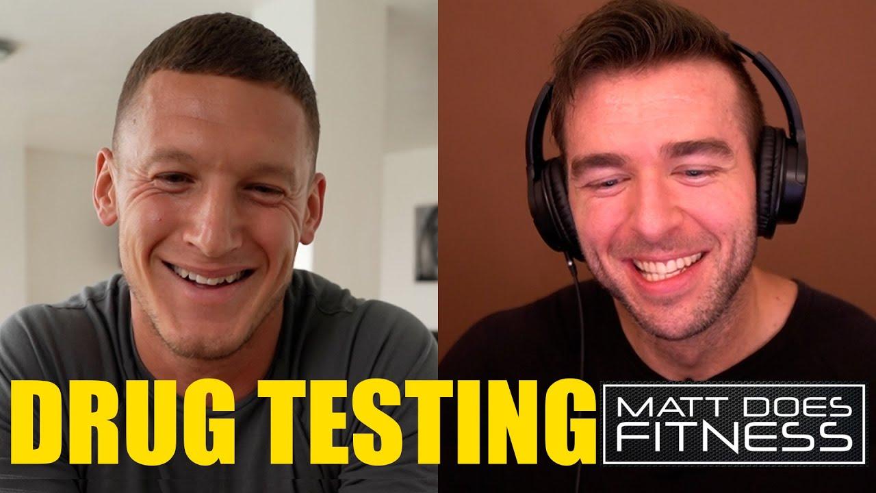 Drug Testing MattDoesFitness