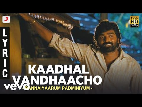 Kaadhal Vandhaacho Song Lyrics From Pannaiyarum Padminiyum