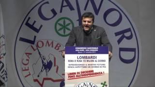 CONGRESSO DELLA LEGA LOMBARDA - INTERVENTO DI GIAN MARCO #CENTINAIO
