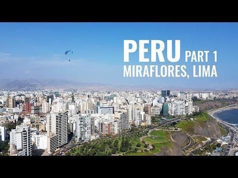 Travel Peru: Part 1 Miraflores Lima