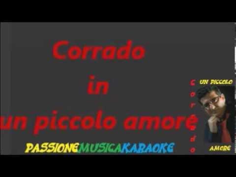 CORRADO Un piccolo amore karaoke