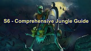 S6 Jungling Tips - Comprehensive Jungle Guide | League of Legends