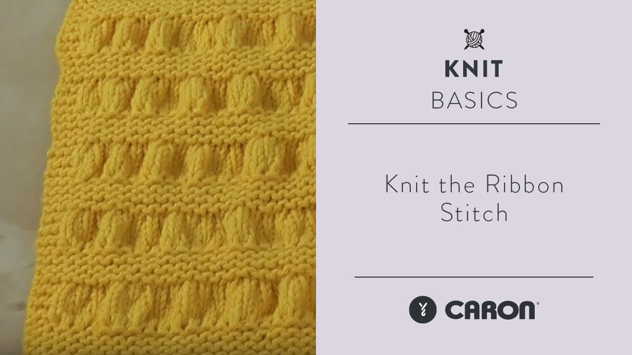 How To Knit the Ribbon Stitch - YouTube