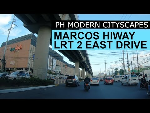 Marcos Hiway LRT 2 East Extension Drive Philippines