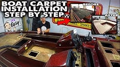 Boat Carpet Installation EASY !! | DIY | 2019 | Step By Step | How To