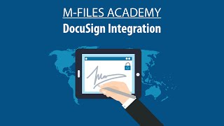 M-Files Integration with DocuSign