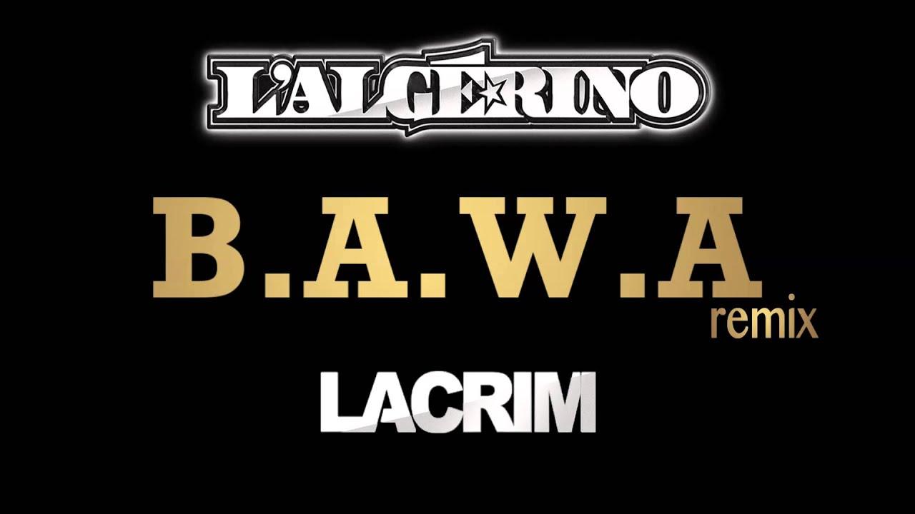 L'Algérino - Bawa feat. Lacrim [Audio]
